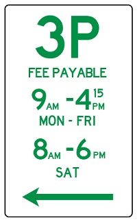 3P fee payable Mon to Sun street sign